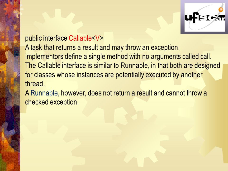 public interface Callable<V>