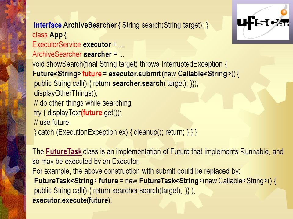 ExecutorService executor = ... ArchiveSearcher searcher = ...