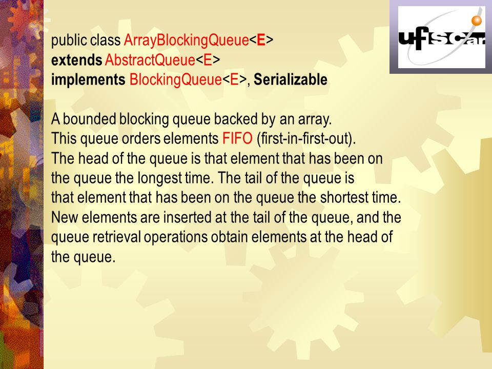 public class ArrayBlockingQueue<E>