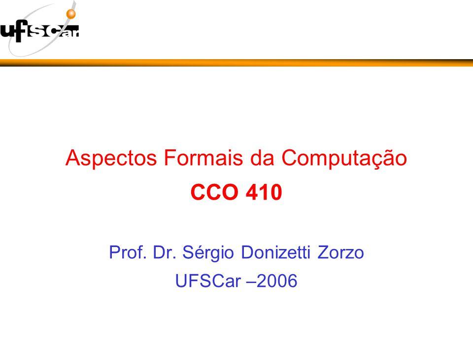 Aspectos Formais da Computação CCO 410