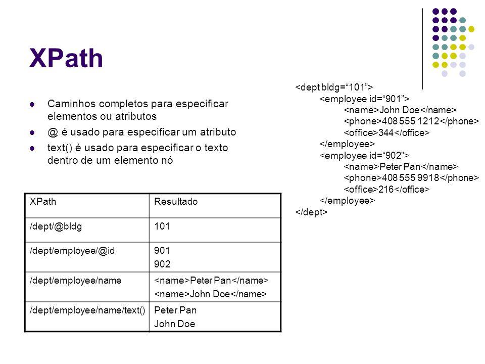 XPath Caminhos completos para especificar elementos ou atributos