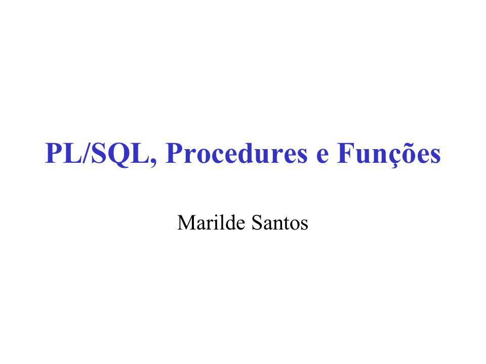 PL/SQL, Procedures e Funções