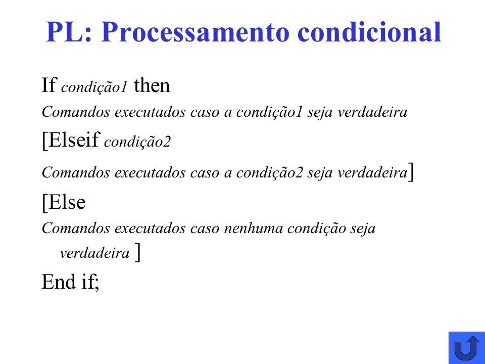 PL: Processamento condicional