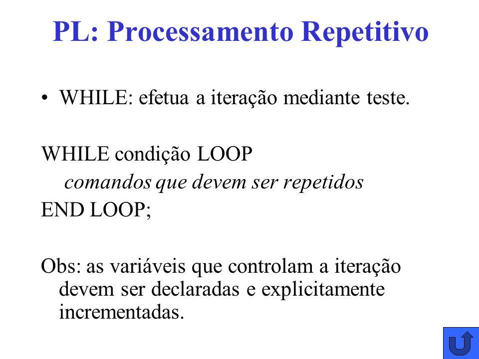 PL: Processamento Repetitivo