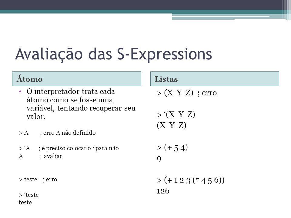 Avaliação das S-Expressions