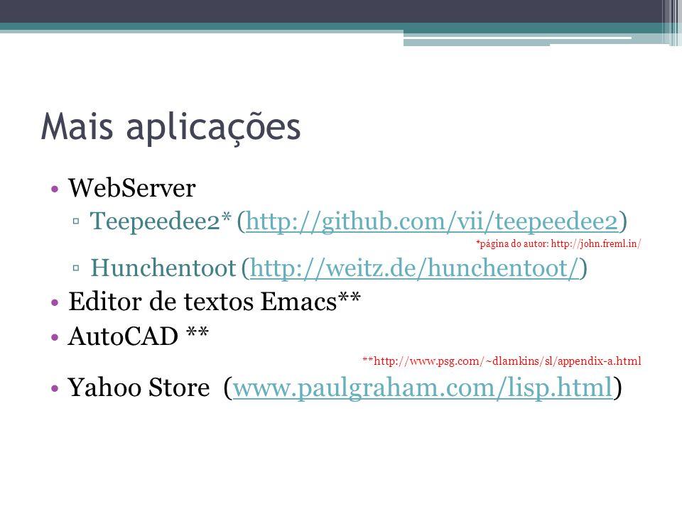 Mais aplicações WebServer Editor de textos Emacs** AutoCAD **