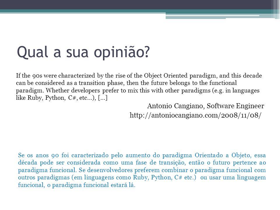 Qual a sua opinião Antonio Cangiano, Software Engineer