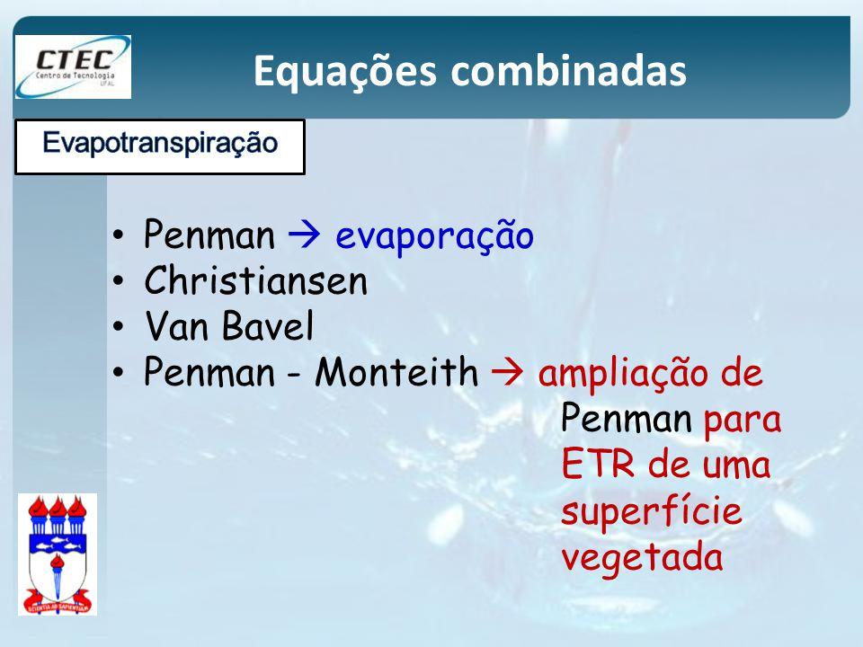Equações combinadas Penman  evaporação Christiansen Van Bavel
