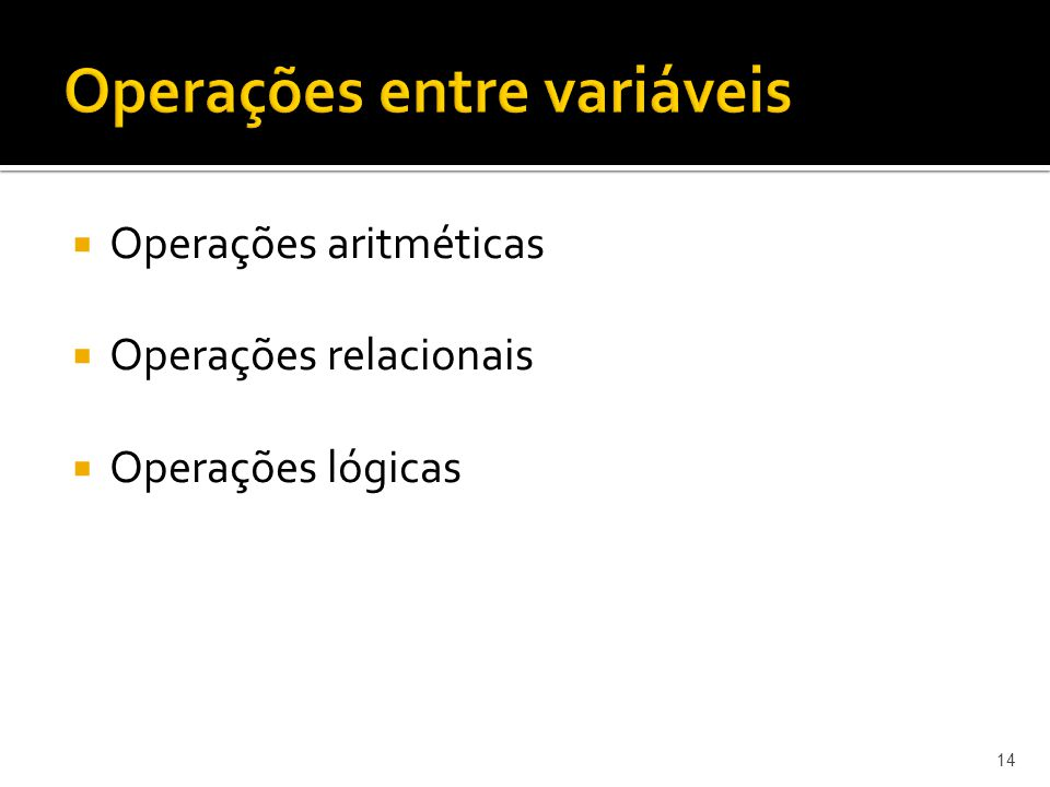Operações entre variáveis