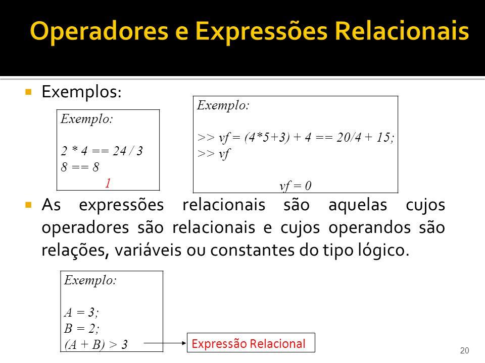 Operadores e Expressões Relacionais