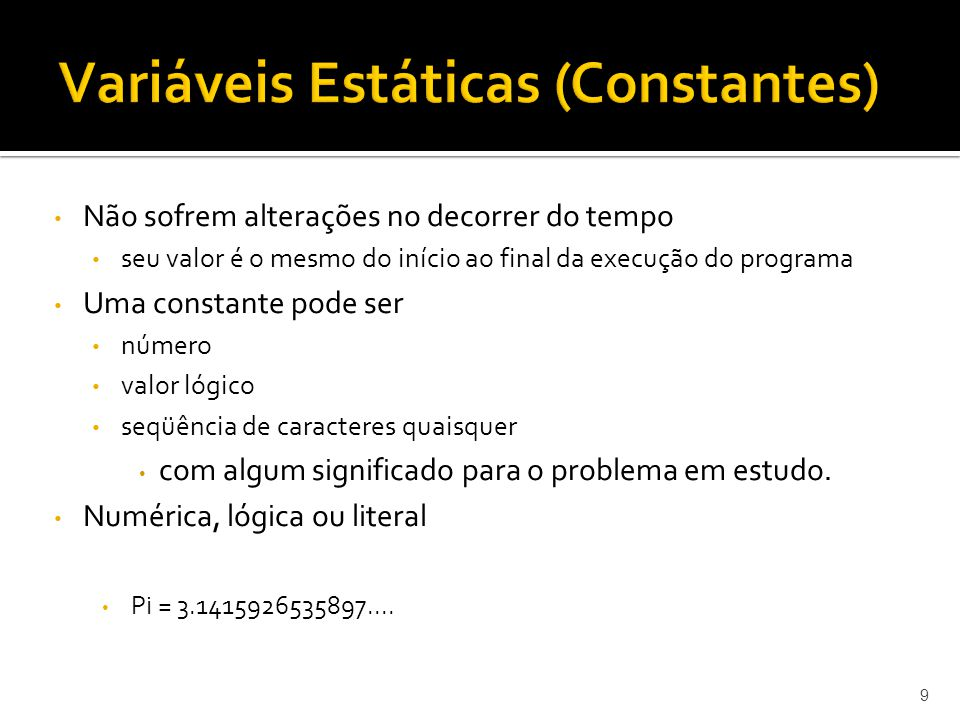 Variáveis Estáticas (Constantes)