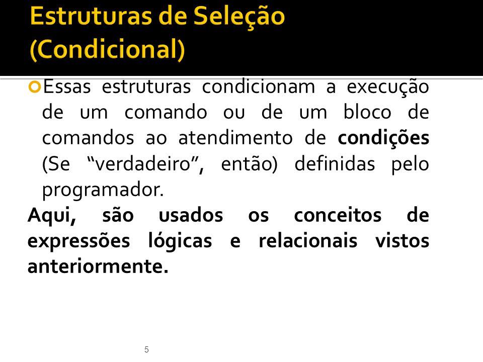 Estruturas de Seleção (Condicional)