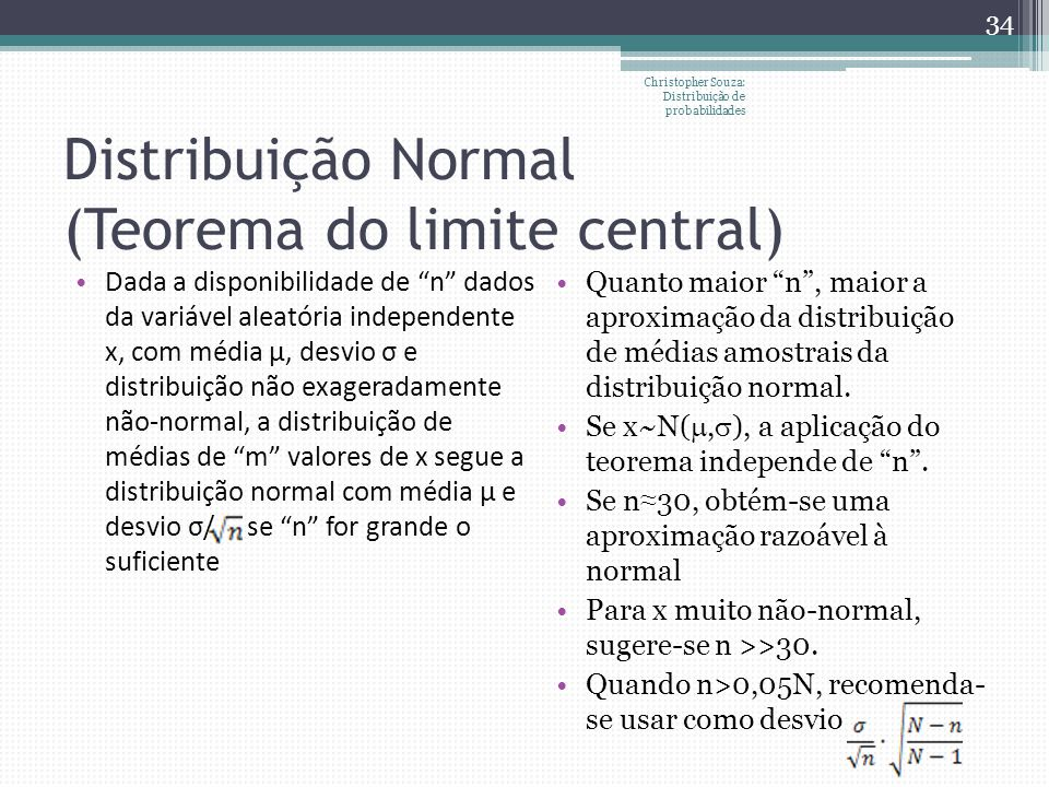 Distribuição Normal (Teorema do limite central)