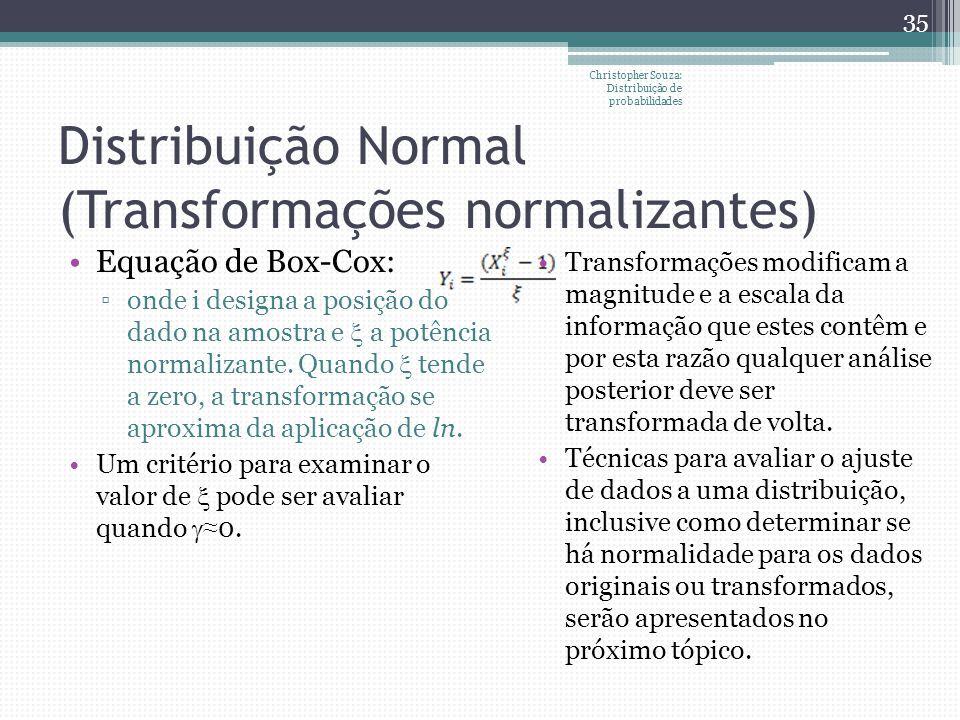 Distribuição Normal (Transformações normalizantes)
