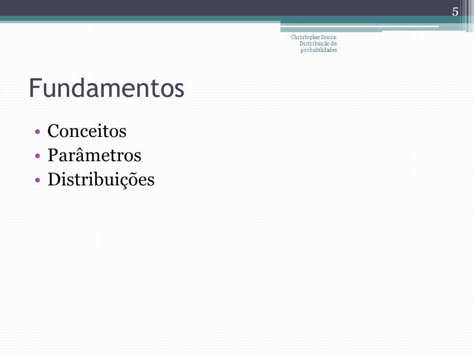 Fundamentos Conceitos Parâmetros Distribuições