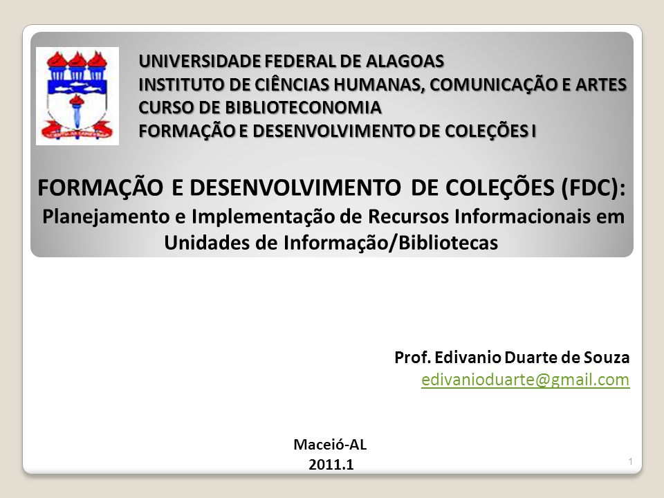 FORMAÇÃO E DESENVOLVIMENTO DE COLEÇÕES (FDC):