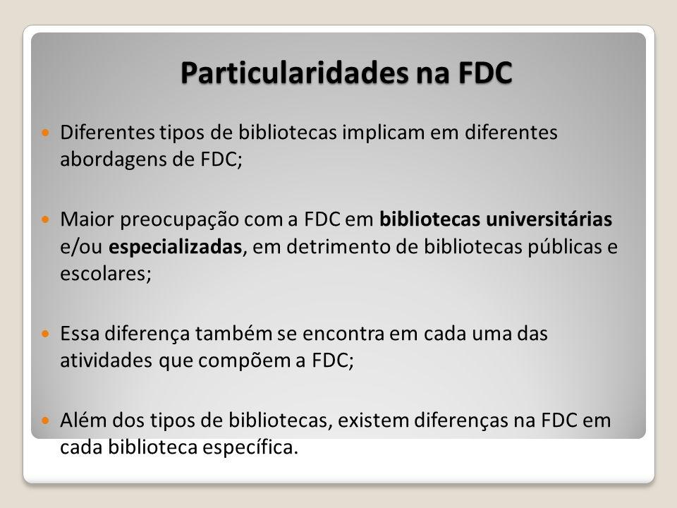 Particularidades na FDC