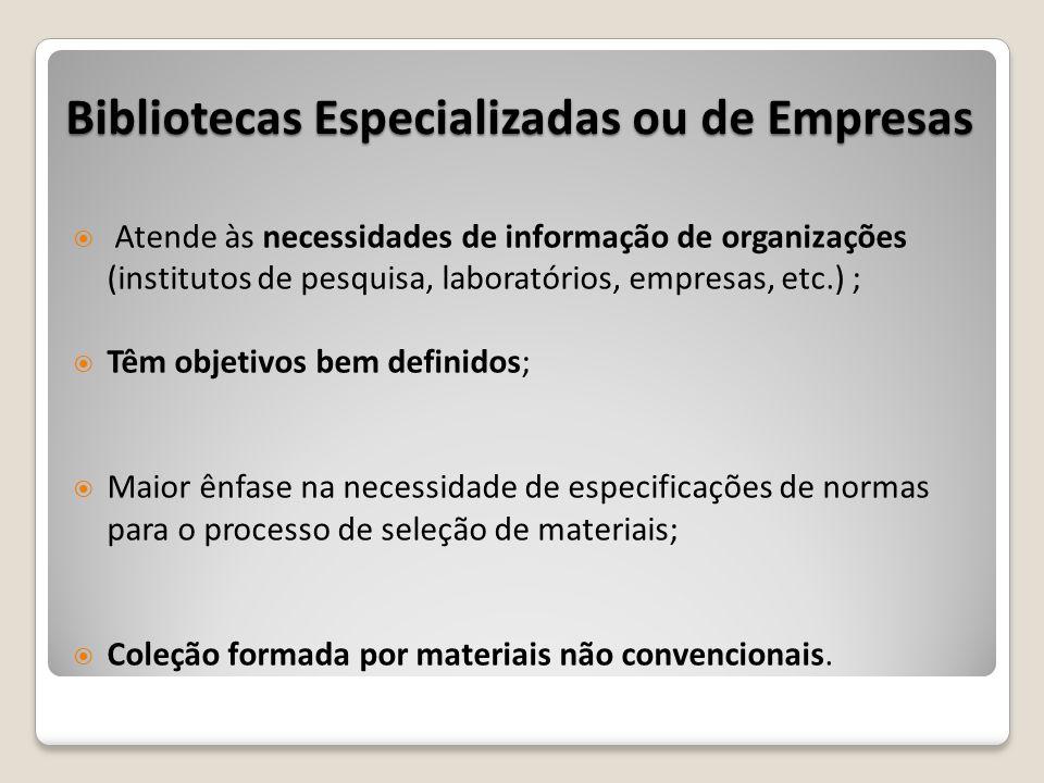 Bibliotecas Especializadas ou de Empresas