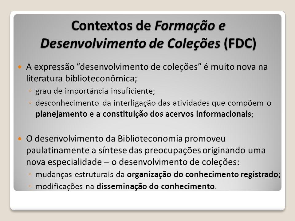 Contextos de Formação e Desenvolvimento de Coleções (FDC)