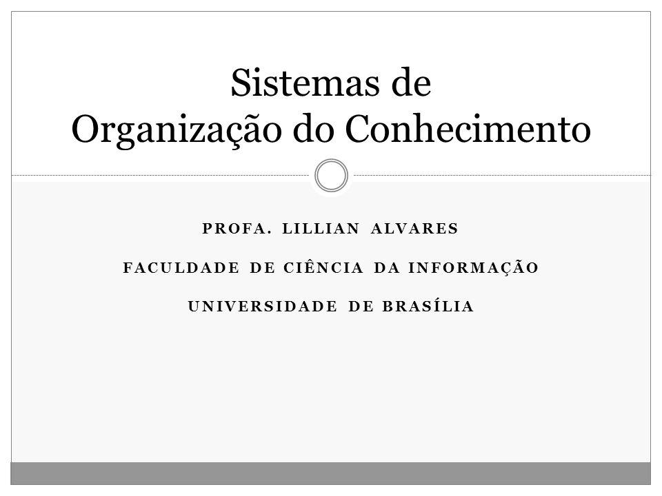 Sistemas de Organização do Conhecimento