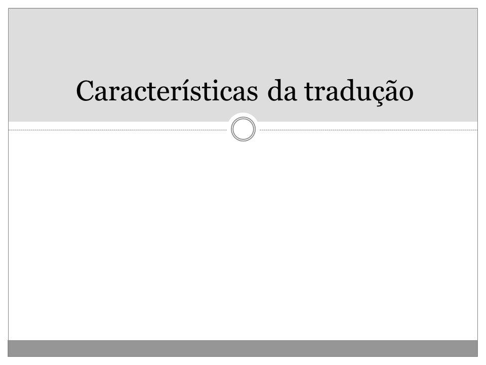 Características da tradução