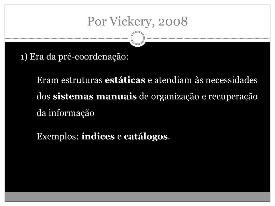 Por Vickery, 2008