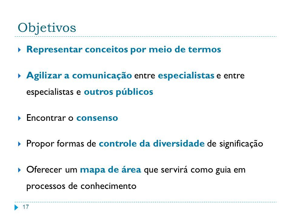 Objetivos Representar conceitos por meio de termos