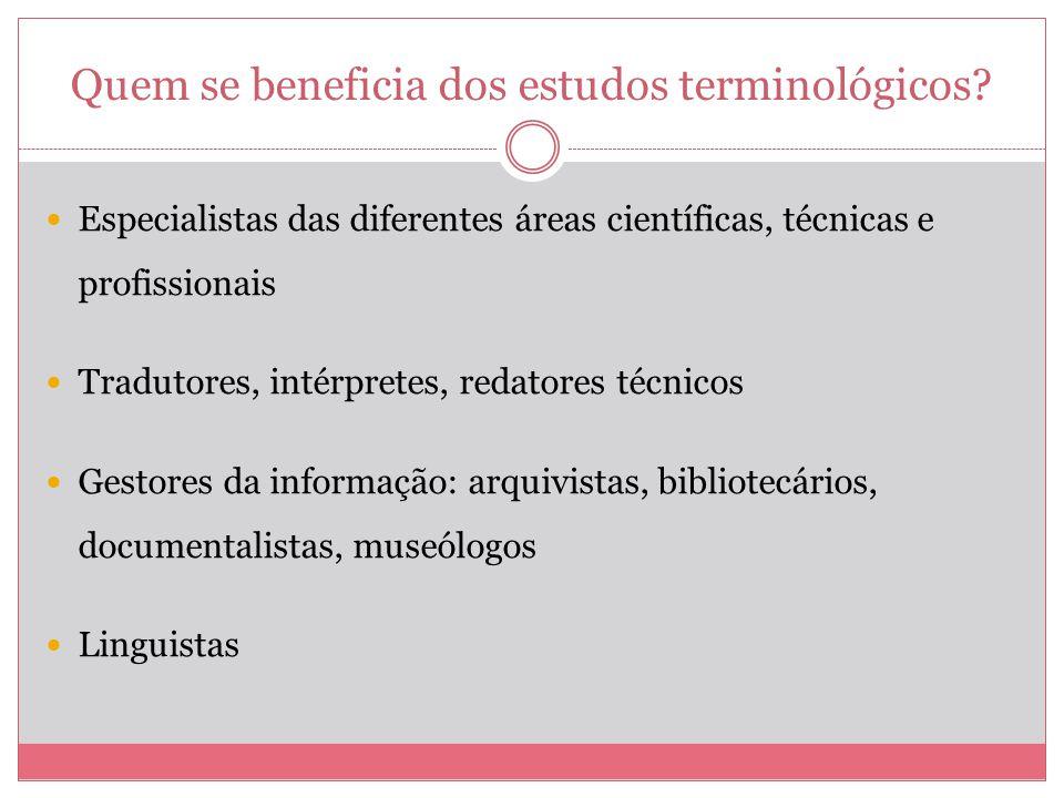 Quem se beneficia dos estudos terminológicos