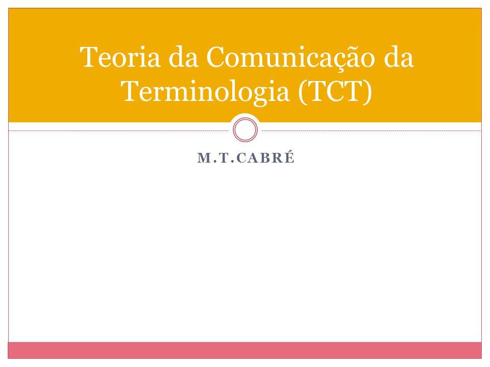 Teoria da Comunicação da Terminologia (TCT)