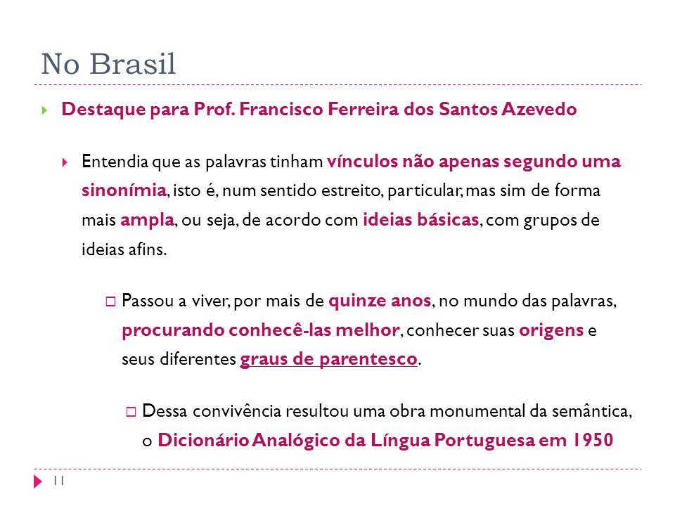 No Brasil Destaque para Prof. Francisco Ferreira dos Santos Azevedo