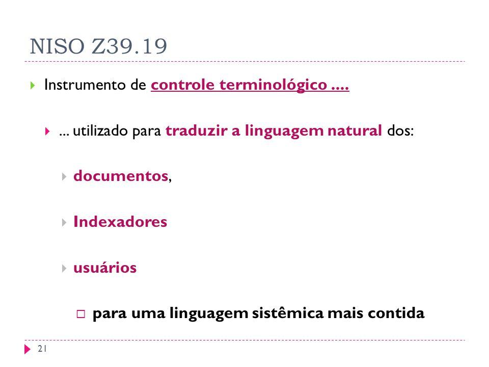 NISO Z39.19 Instrumento de controle terminológico ....