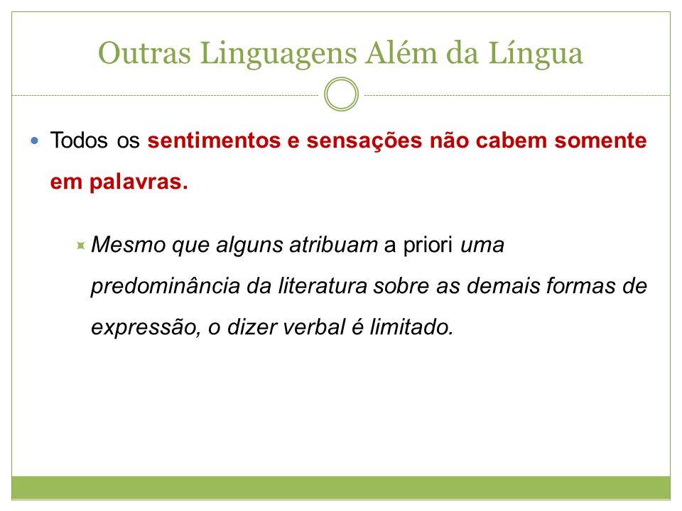 Outras Linguagens Além da Língua
