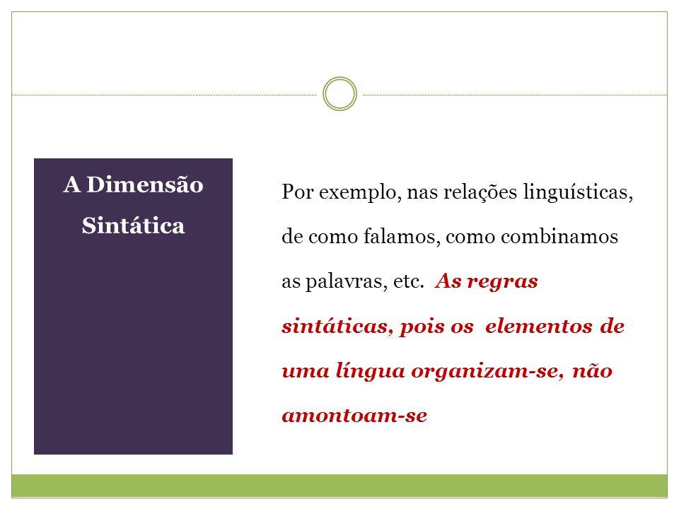 A Dimensão Sintática