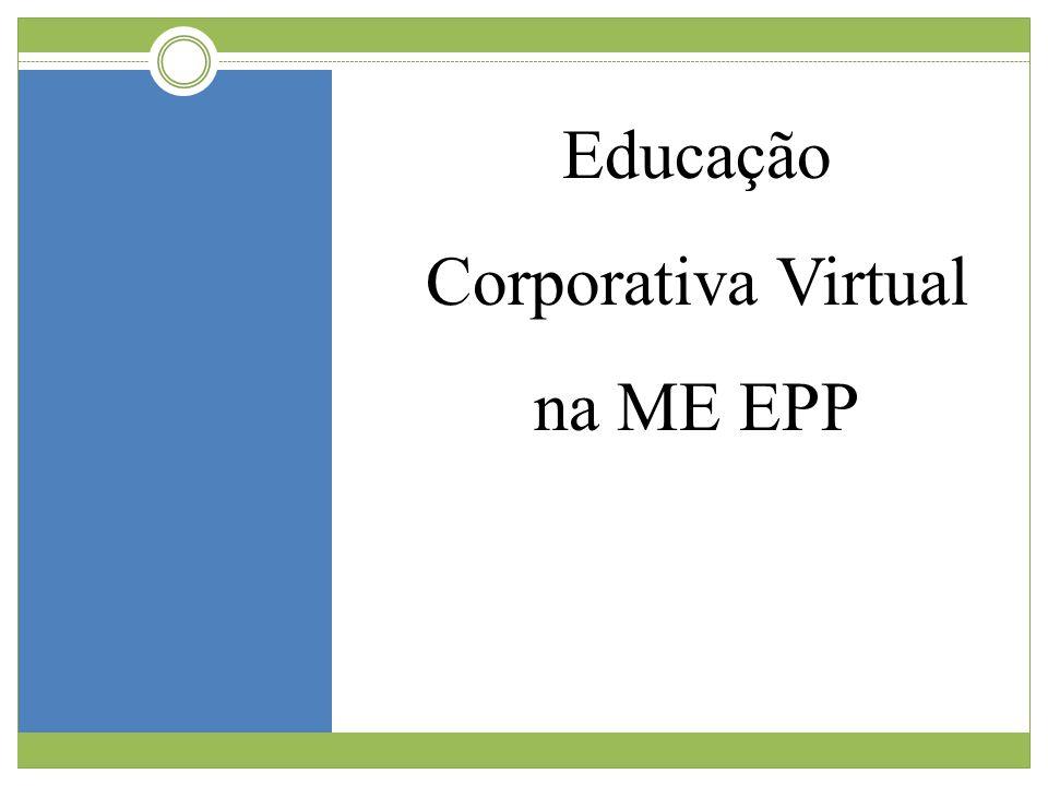 Educação Corporativa Virtual na ME EPP