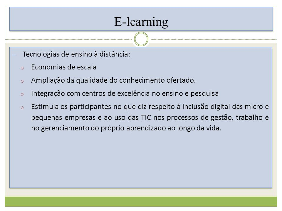 E-learning Tecnologias de ensino à distância: Economias de escala