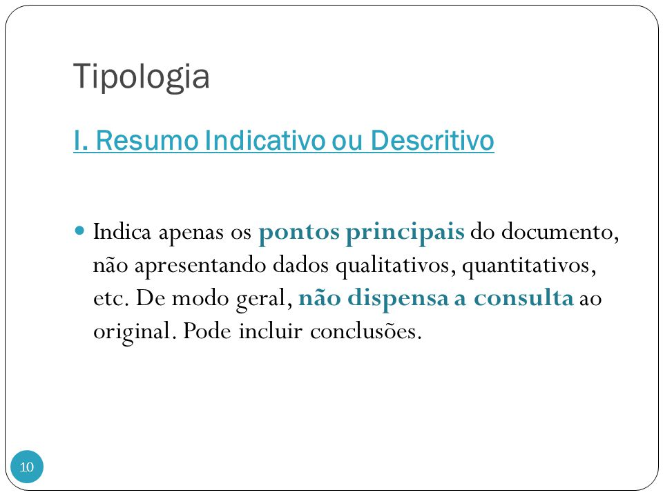 Tipologia I. Resumo Indicativo ou Descritivo