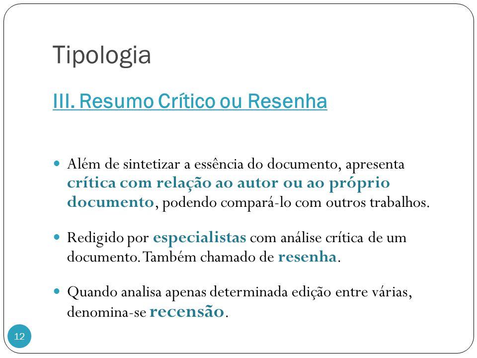 Tipologia III. Resumo Crítico ou Resenha