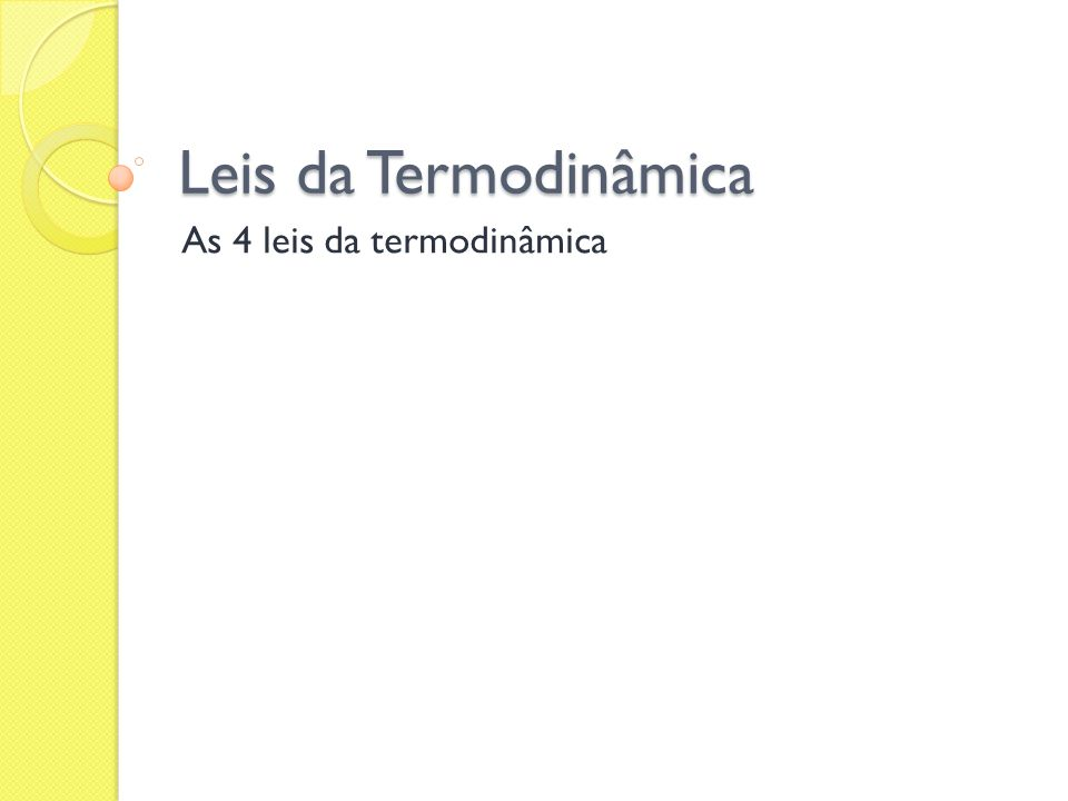 As 4 leis da termodinâmica