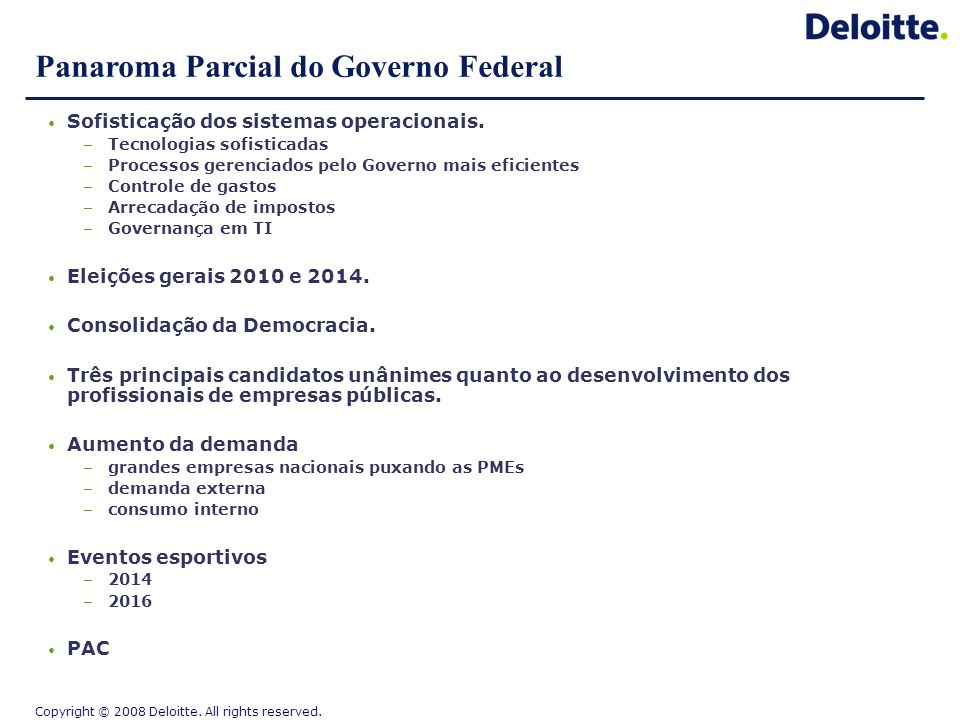 Panaroma Parcial do Governo Federal