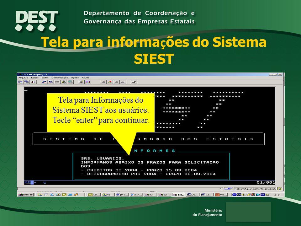 Tela para informações do Sistema SIEST