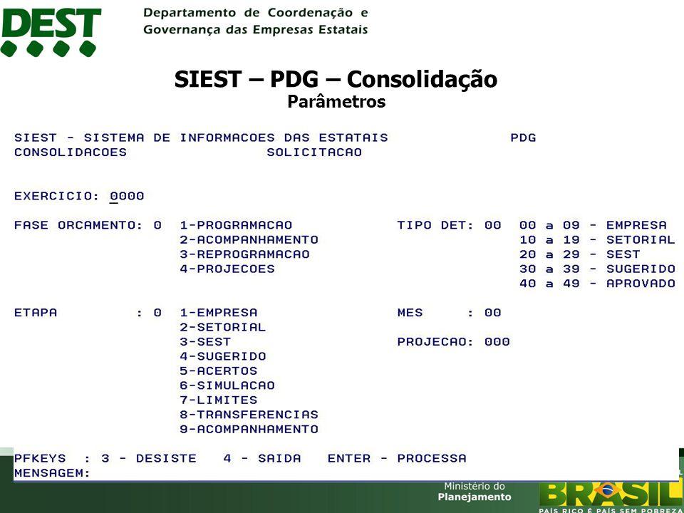SIEST – PDG – Consolidação Parâmetros
