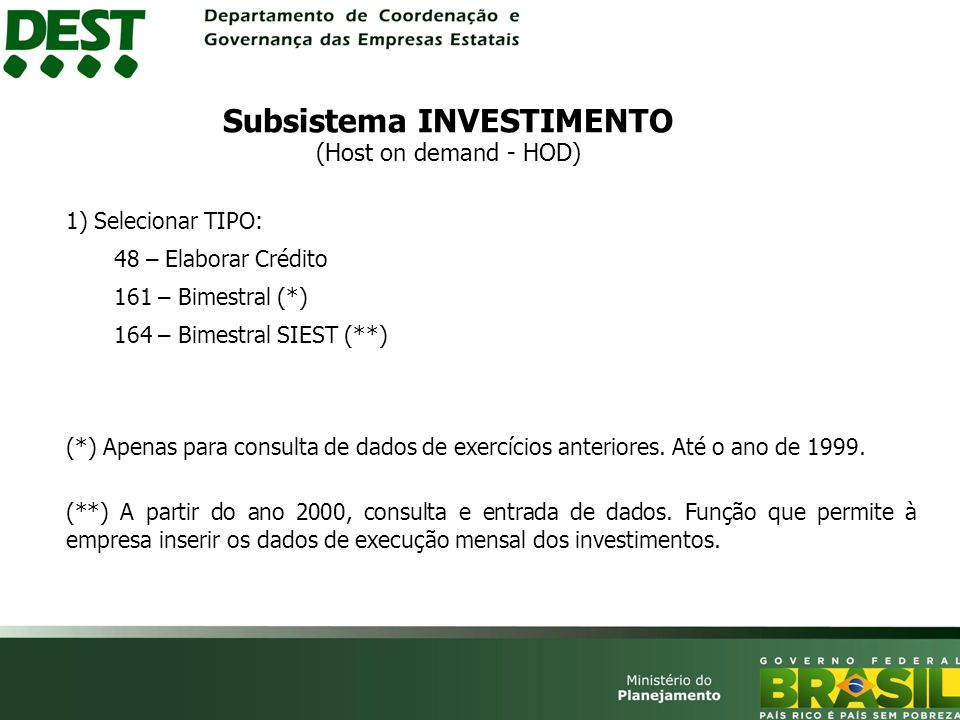 Subsistema INVESTIMENTO (Host on demand - HOD)