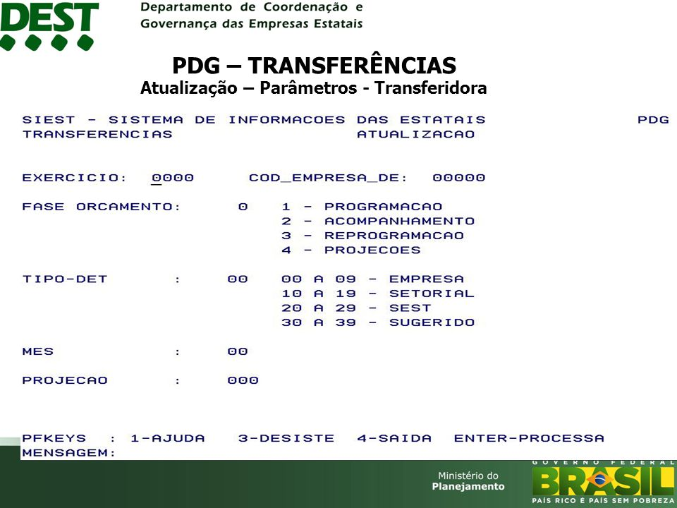 PDG – TRANSFERÊNCIAS Atualização – Parâmetros - Transferidora