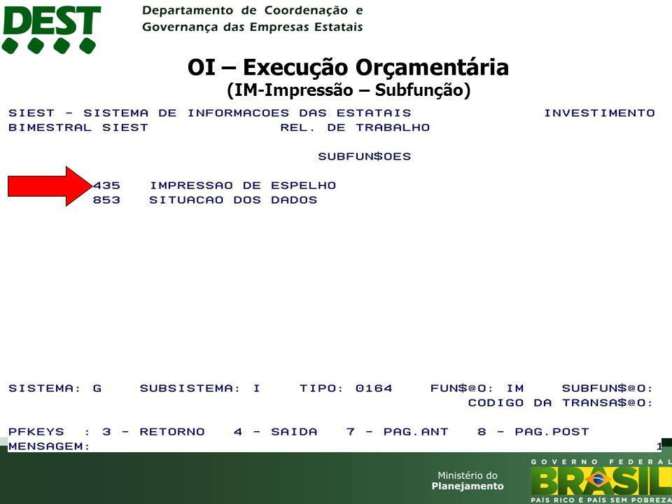 OI – Execução Orçamentária (IM-Impressão – Subfunção)