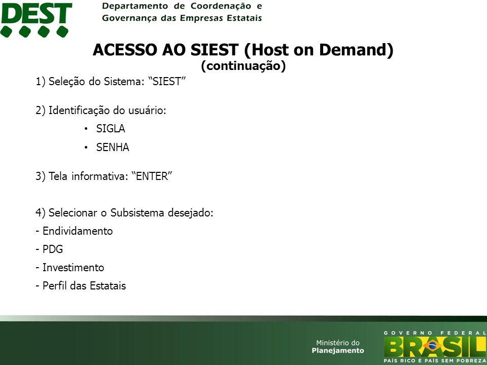 ACESSO AO SIEST (Host on Demand) (continuação)