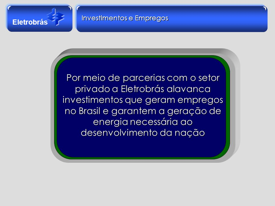 Investimentos e Empregos