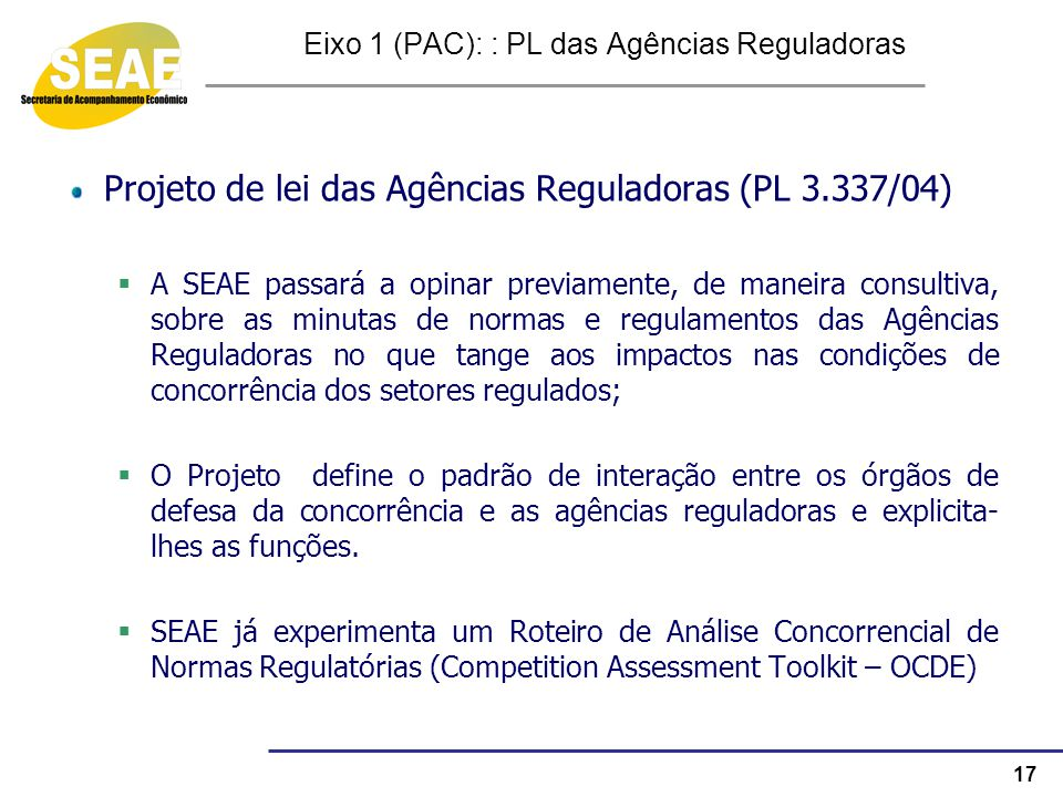Eixo 1 (PAC): : PL das Agências Reguladoras