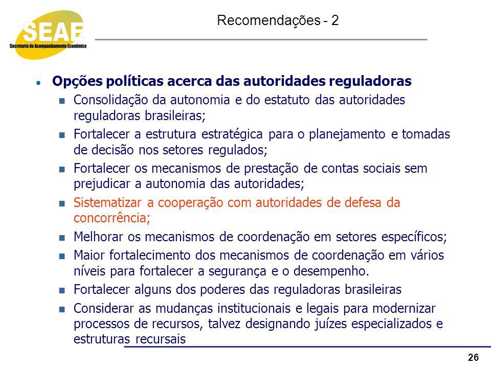 Opções políticas acerca das autoridades reguladoras
