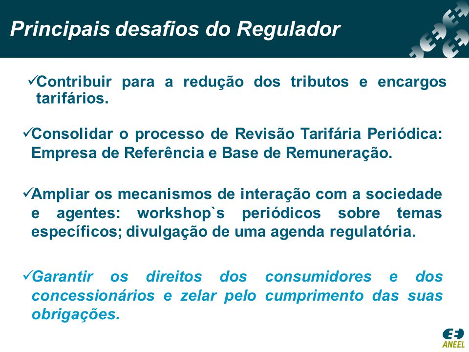 Principais desafios do Regulador