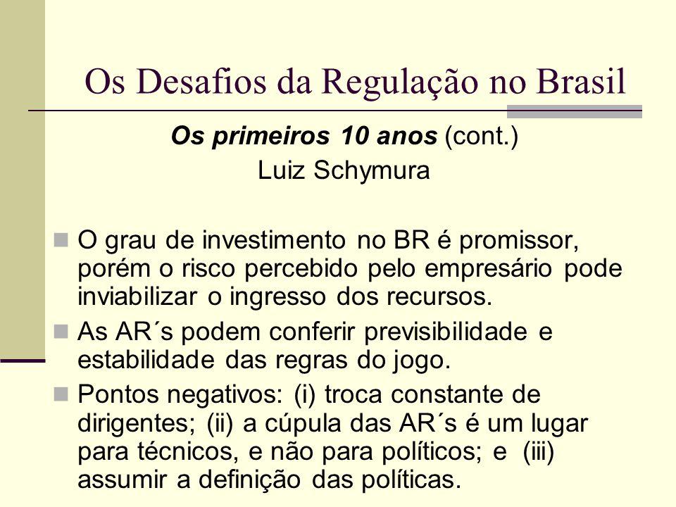 Os Desafios da Regulação no Brasil